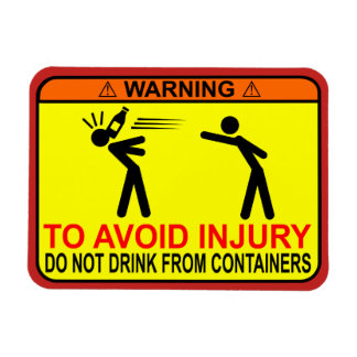 WARNING! Do Not Drink From Containers - Fridge Mag Magnet