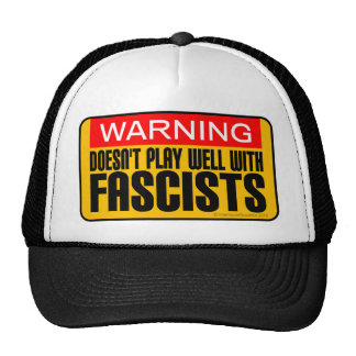 Warning: Doesn't Play Well With Fascists Trucker Hat