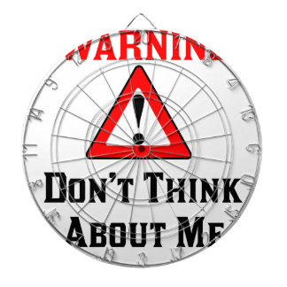 Warning Don't Think About Me.png Dartboard