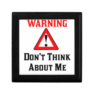 Warning Don't Think About Me.png Gift Box
