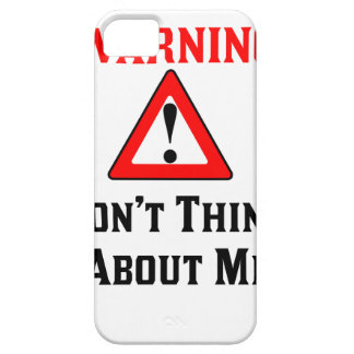 Warning Don't Think About Me.png iPhone 5 Case