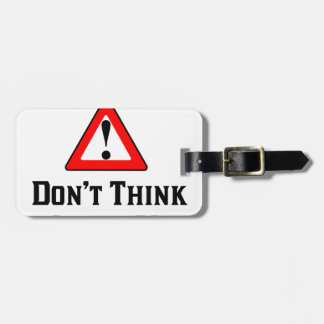 Warning Don't Think About Me.png Luggage Tag