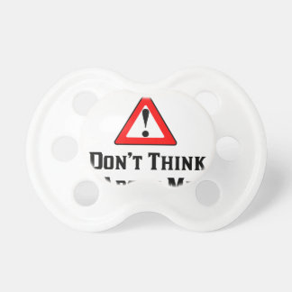 Warning Don't Think About Me.png Pacifier
