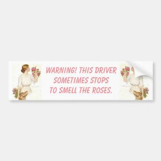 Warning! Driver Stops Smells Roses Bumper Sticker