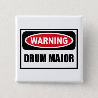 Warning DRUM MAJOR Button