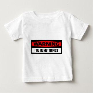 warning dumb things t-shirt