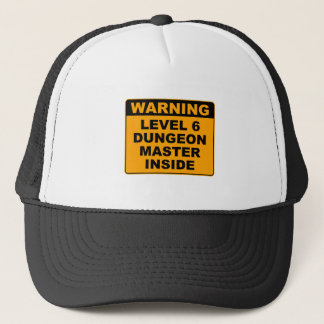 Warning, Dungeon Master Inside Trucker Hat