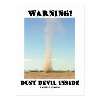 Warning! Dust Devil Inside (Meteorology) Postcard