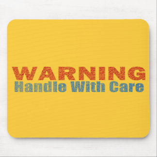Warning Handle With Care Text Design Mouse Pad