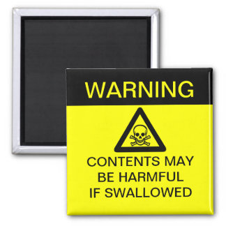 WARNING - Harmful if Swallowed (Customizable!) Magnet