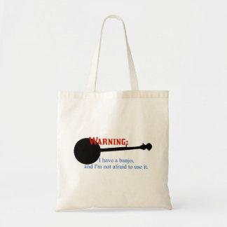 Warning: I have a banjo... Tote Bag