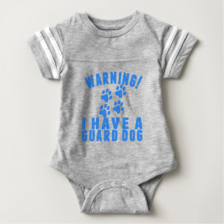 Warning I Have A Guard Dog Baby Bodysuit