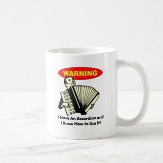 Warning! I Have An Accordion Coffee Mug
