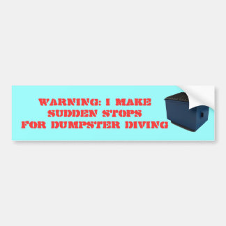 WARNING: I MAKE SUDDEN STOPS BUMPER STICKER