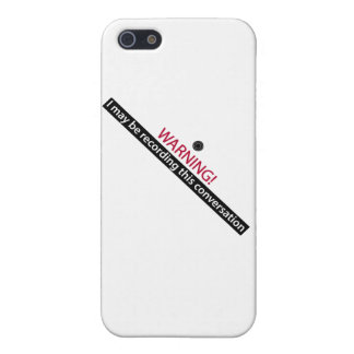 WARNING! I may be recording this conversation iPhone 5/5S Case