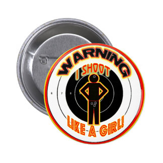 WARNING I SHOOT LIKE A GIRL CROTCH BUTTON