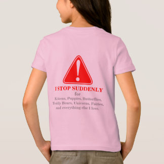 WARNING! I stop abruptly for... (2) 5 T-Shirt