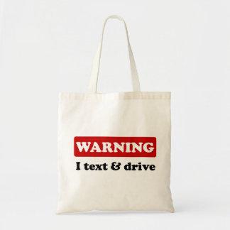 Warning - I Text & Drive Canvas Bag