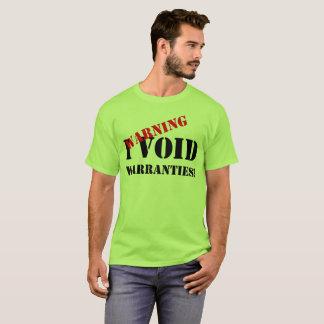Warning - I Void Warranties T-shirt