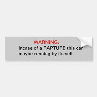 WARNING IN CASE OF A RAPTURE BUMPER STICKER