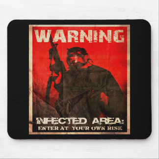 Warning: Infected Area Mousepad