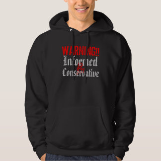 WARNING Informed and Conservative Hoodie