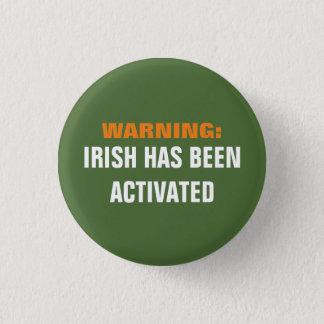Warning Irish Activated 1 Inch Round Button