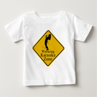 Warning karaoke zone baby T-Shirt