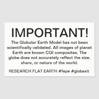 WARNING LABEL FOR GLOBES. Research Flat Earth
