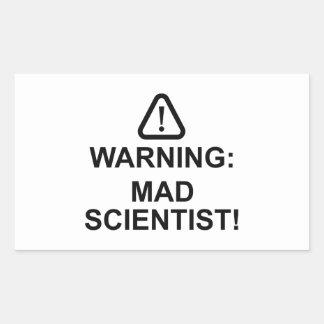 Warning Mad Scientist
