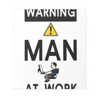 Warning Man At Work Notepad