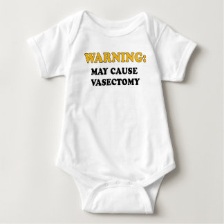 WARNING MAY CAUSE VASECTOMY BABY BODYSUIT