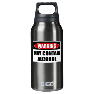 Warning May Contain Alcohol Insulated Water Bottle