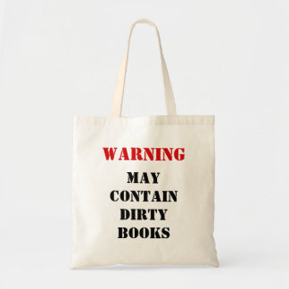 WARNING: May Contain Dirty Books Tote Bag