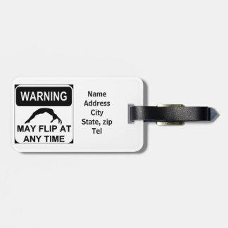 Warning may flip bag tag