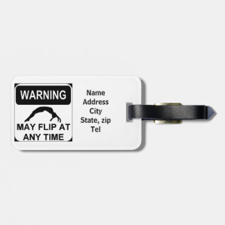 Warning may flip luggage tag