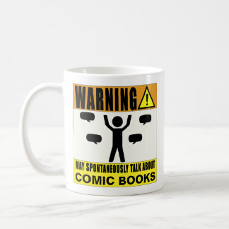 Warning May Spontaneously Talk About Comic Books Coffee Mug