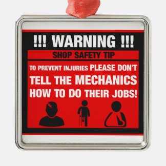 Warning - Mechanic Shop Safety Tips Silver-Colored Square Ornament