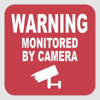Warning: Monitored by Camera Square Sticker