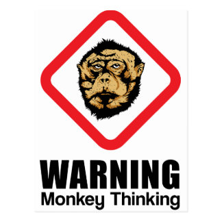 Warning - Monkey Thinking Postcard