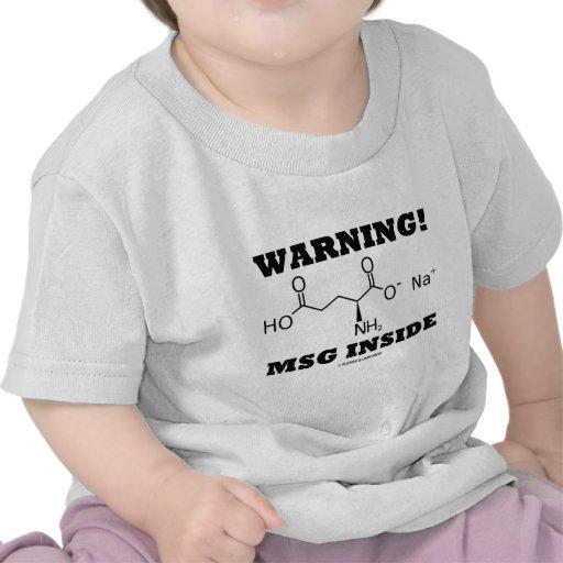 Warning! MSG Inside (Chemical Molecule) T-shirt