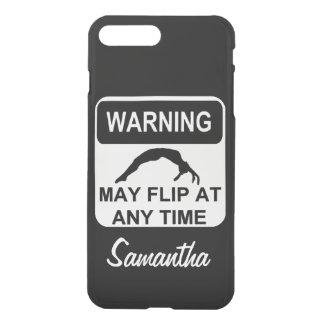 Warning my Flip Gymnast iPhone 7 Plus Case