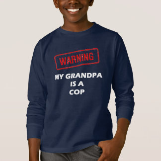 Warning My Grandpa is A Cop T-Shirt