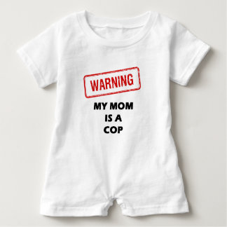 Warning My Mom is A Cop Baby Romper