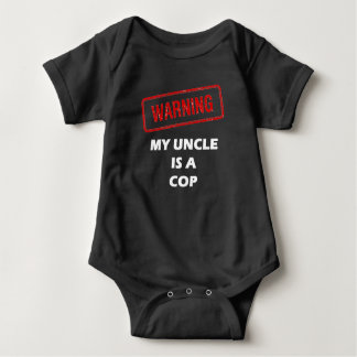 Warning My Uncle is A Cop Baby Bodysuit