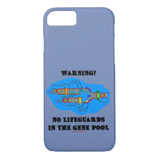Warning! No Lifeguards In The Gene Pool DNA Humor iPhone 8/7 Case