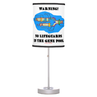 Warning! No Lifeguards In The Gene Pool DNA Humor Table Lamp