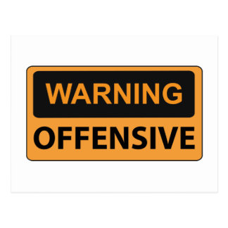 Warning Offensive Postcard