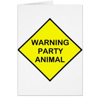 warning Party Animal Card