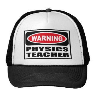 Warning PHYSICS TEACHER Hat